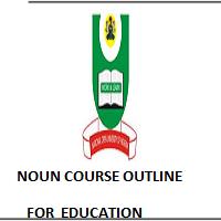 NOUN COURSE OUTLINE FOR M.ED. EDUCATIONAL TECHNOLOGY