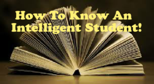 How To Know An intelligent Student By Character